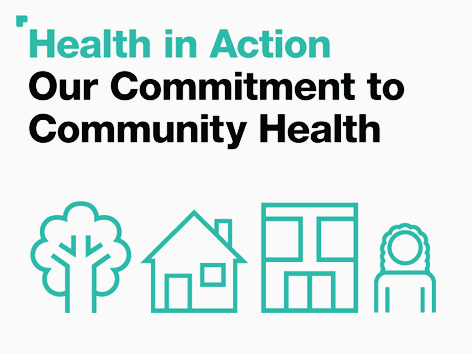 Health in Action, Our Commitment to community health